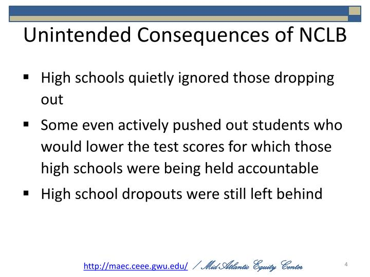 Unintended Consequences of NCLB