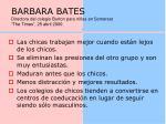 barbara bates directora del colegio burton para ni as en somerset the times 25 abril 2000
