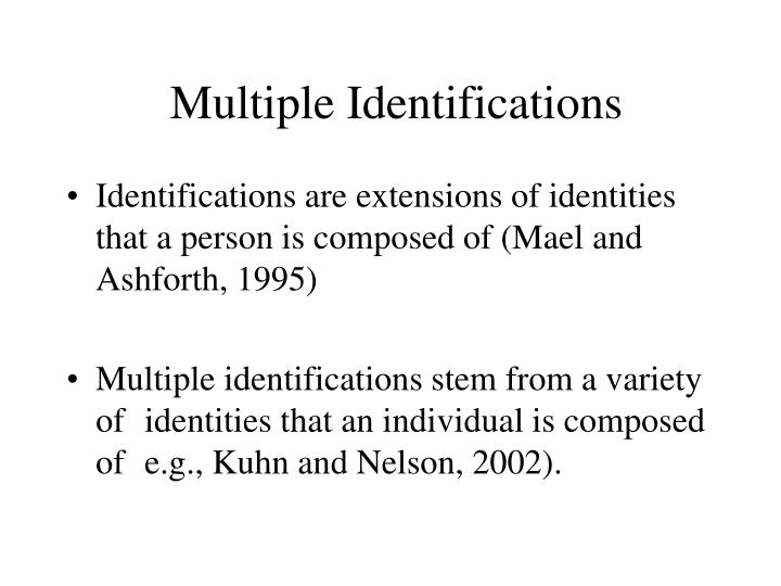 Multiple Identifications