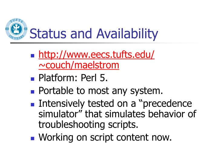 Status and Availability