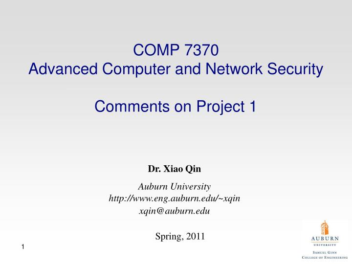 Comp 7370 advanced computer and network security comments on project 1