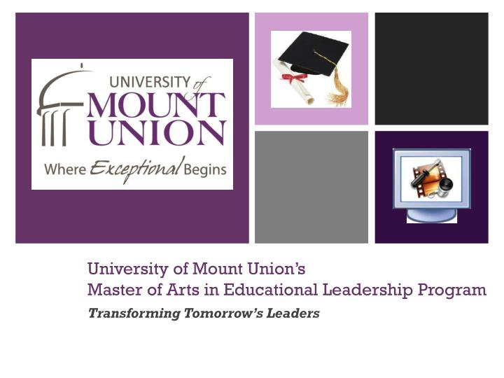university of mount union s master of arts in educational leadership program