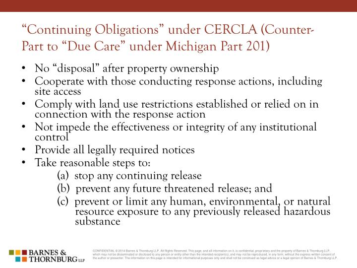 """Continuing Obligations"" under CERCLA (Counter-Part to ""Due Care"" under Michigan Part 201)"
