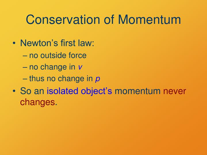 Conservation of Momentum