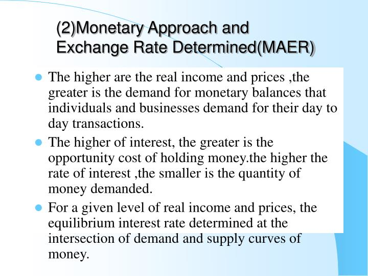 (2)Monetary Approach and Exchange Rate Determined(MAER)