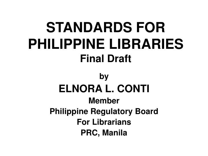 standards for philippine libraries final draft n.