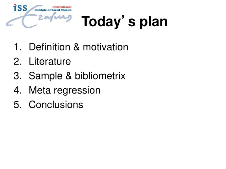 Today s plan