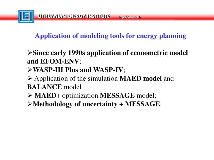 Application of modeling tools for energy planning