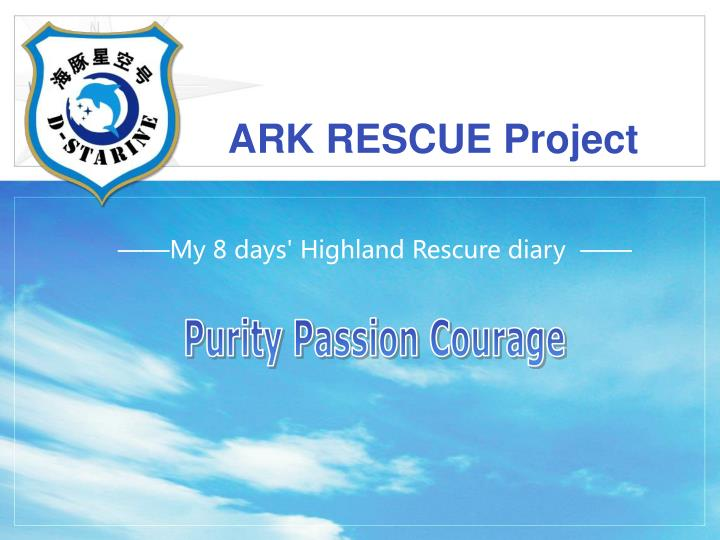 Ark rescue project