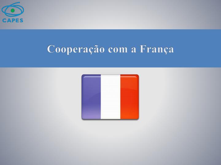 Cooperação com a França