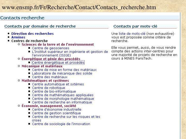www.ensmp.fr/Fr/Recherche/Contact/Contacts_recherche.htm