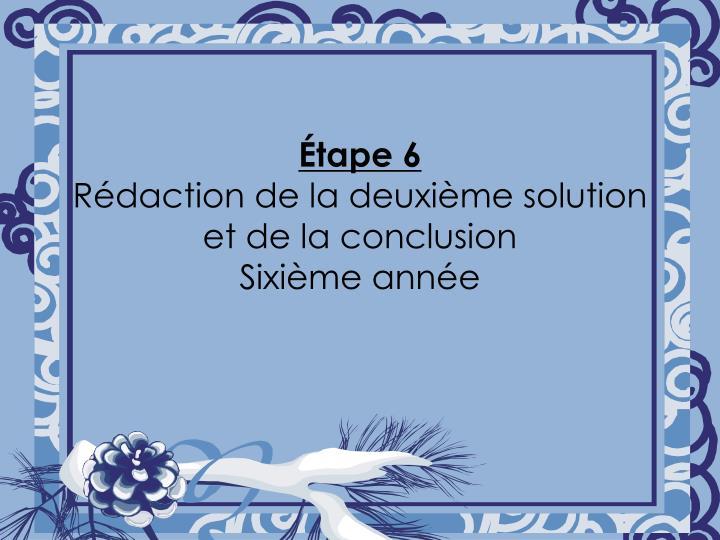 Étape 6