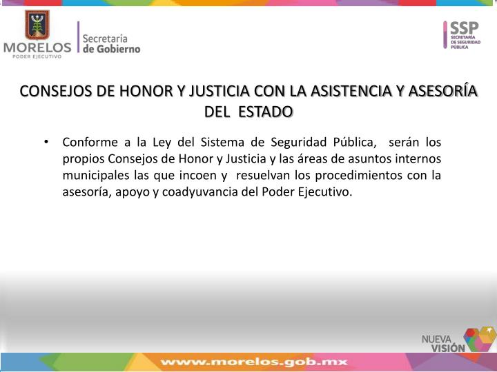 CONSEJOS DE HONOR Y JUSTICIA CON LA ASISTENCIA Y ASESORÍA DEL  ESTADO