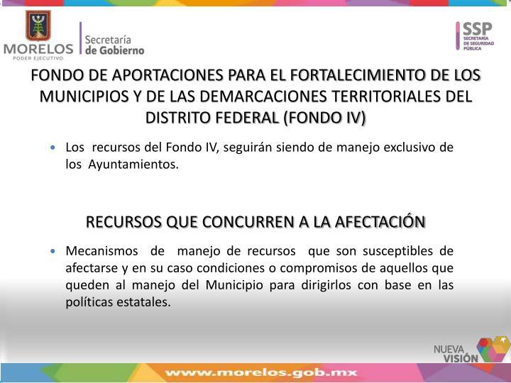 FONDO DE APORTACIONES PARA EL FORTALECIMIENTO DE LOS MUNICIPIOS Y DE LAS DEMARCACIONES TERRITORIALES...