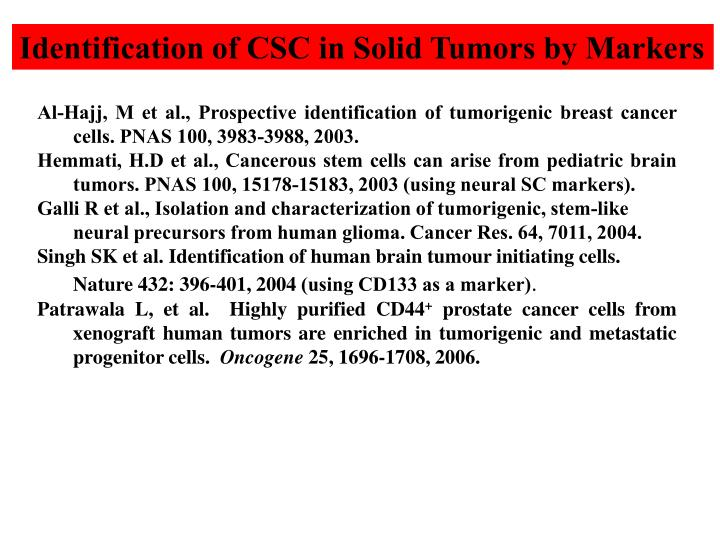 Identification of CSC in Solid Tumors by Markers