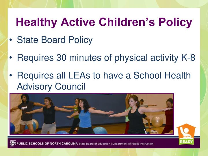 Healthy Active Children's Policy