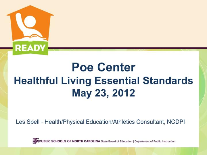Poe center healthful living essential standards may 23 2012