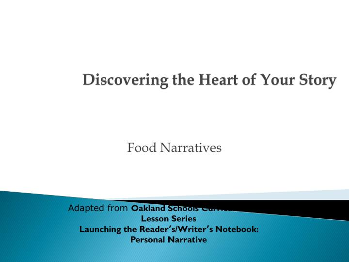 Discovering the heart of your story