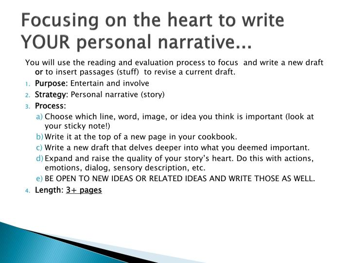 Focusing on the heart to write YOUR personal narrative...
