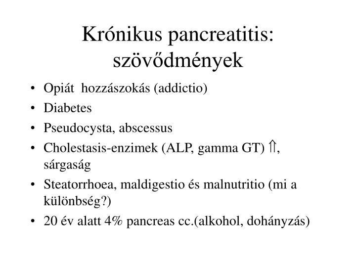 Krónikus pancreatitis: szövődmények