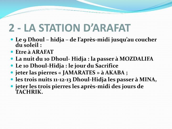 2 - LA STATION D'ARAFAT