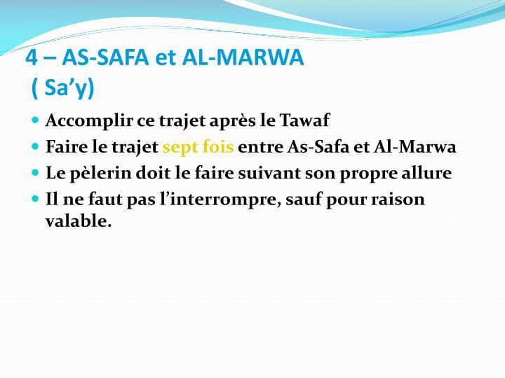 4 – AS-SAFA et AL-MARWA