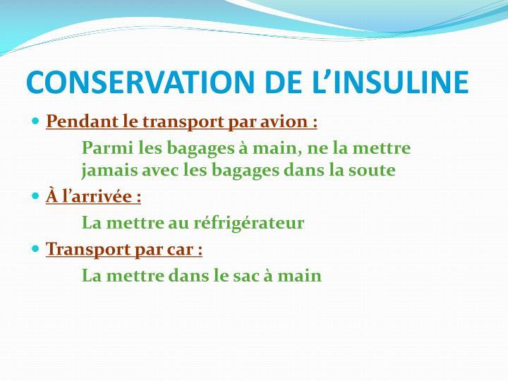 CONSERVATION DE L'INSULINE