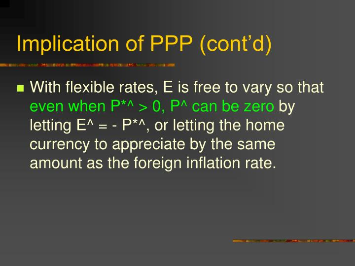Implication of PPP (cont'd)