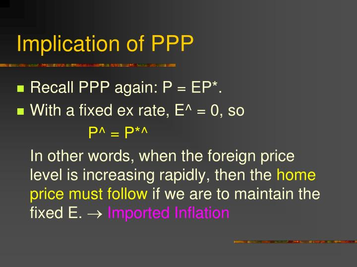 Implication of PPP