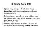 3 tahap satu kata