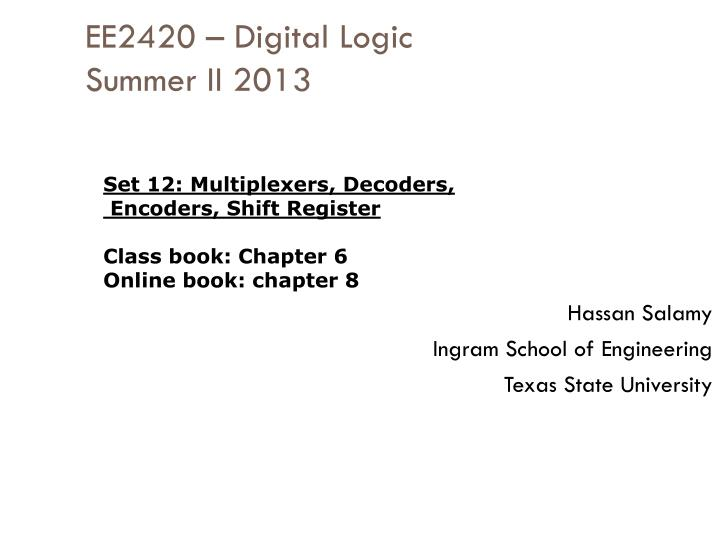 ee2420 digital logic summer ii 2013