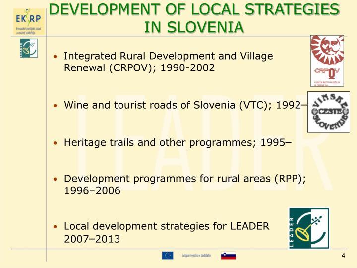 DEVELOPMENT OF LOCAL STRATEGIES IN SLOVENIA