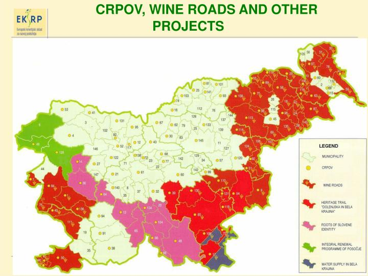 CRPOV, WINE ROADS AND OTHER PROJECTS