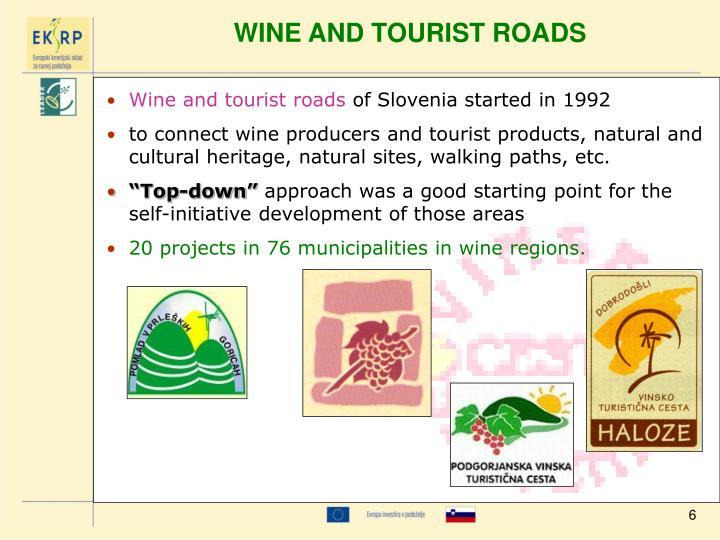 WINE AND TOURIST ROADS