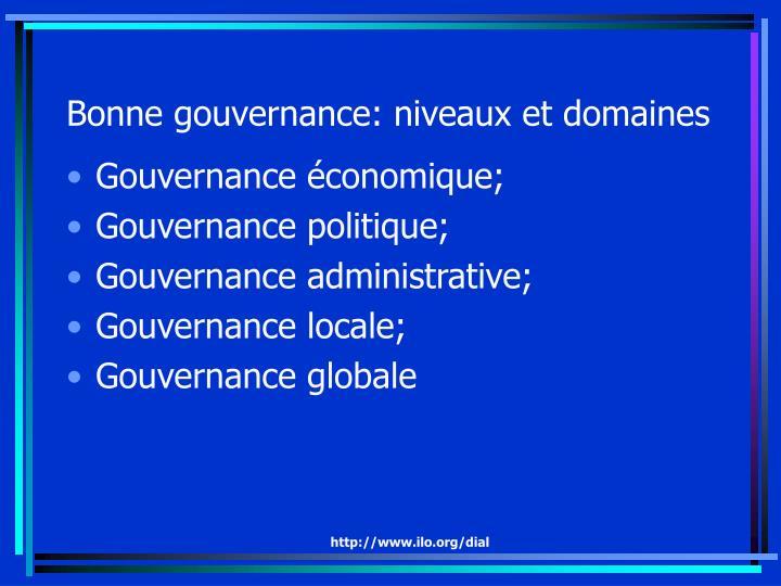 Bonne gouvernance: niveaux et domaines
