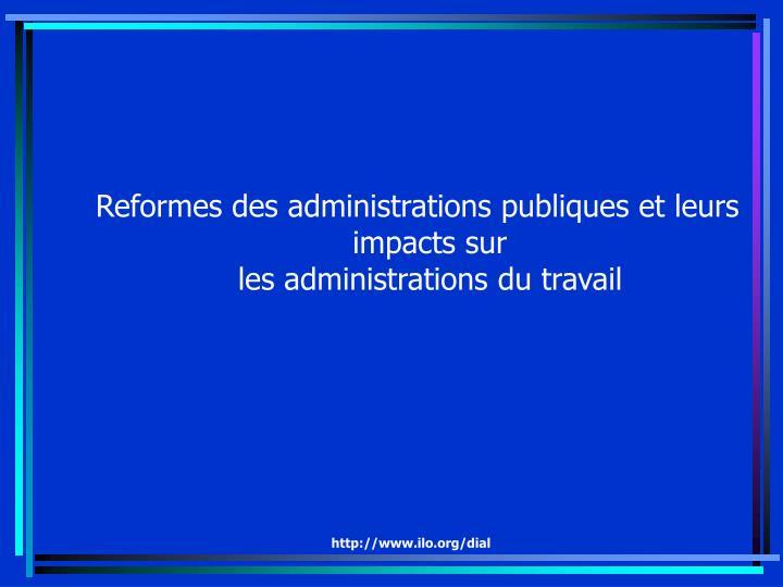 Reformes des administrations publiques et leurs impacts sur