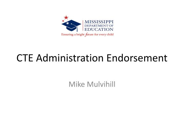 CTE Administration Endorsement