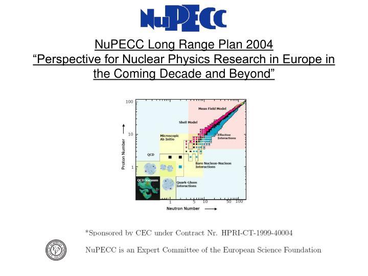 NuPECC Long Range Plan 2004