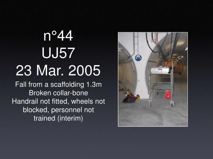 N 44 uj57 23 mar 2005