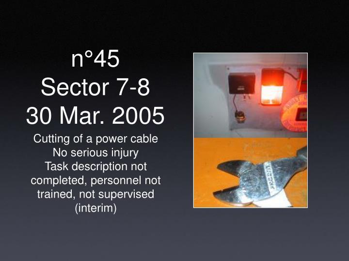 N 45 sector 7 8 30 mar 2005