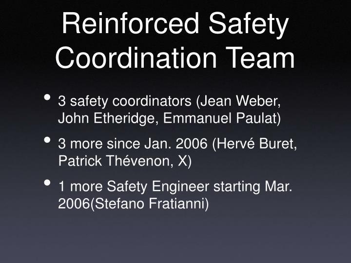 Reinforced Safety Coordination Team