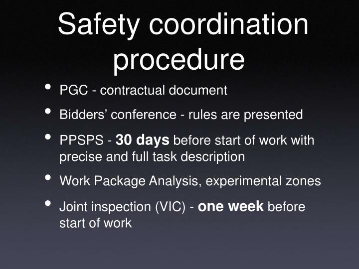 Safety coordination procedure
