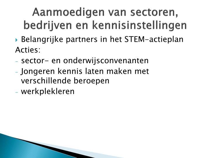 Aanmoedigen van sectoren, bedrijven en kennisinstellingen