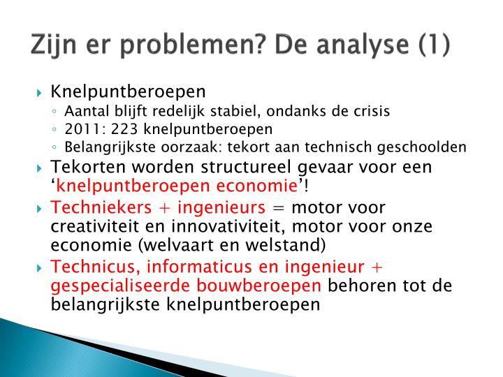 Zijn er problemen de analyse 1