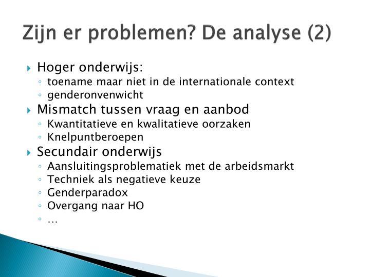 Zijn er problemen de analyse 2