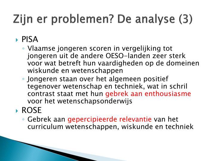 Zijn er problemen? De analyse (3)