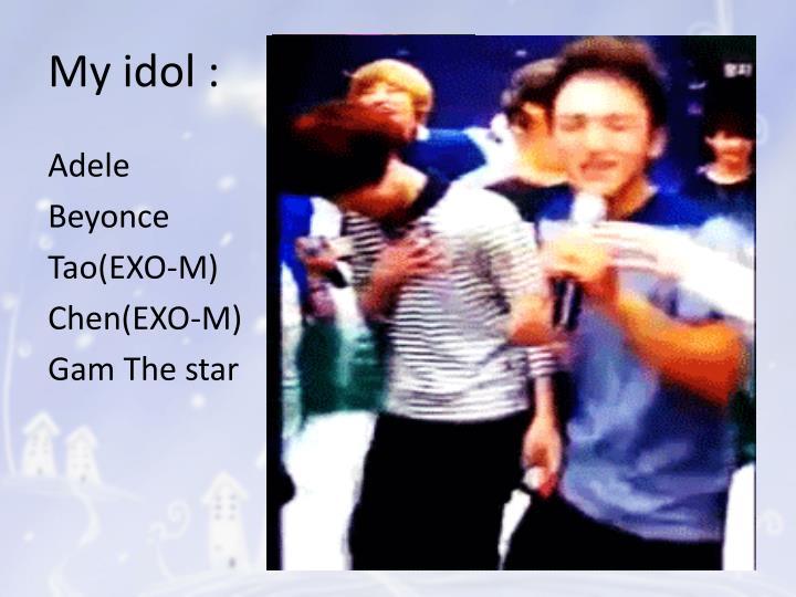 My idol :
