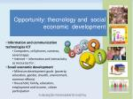 opportunity thecnology and social economic development