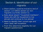 section 6 identification of out migrants