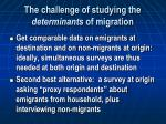 the challenge of studying the determinants of migration